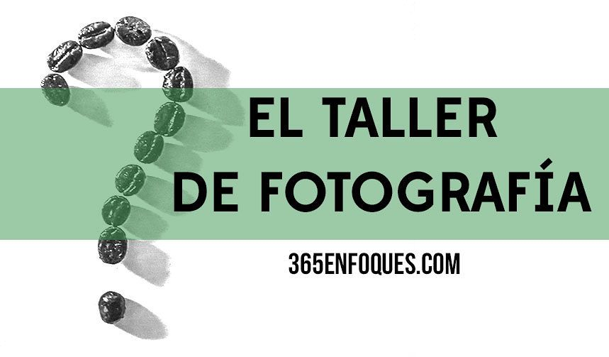 el-taller-de-fotografia