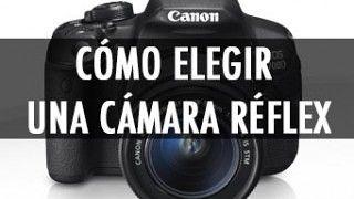 COMO-ELEGIR-UNA-CAMARA-REFLEX