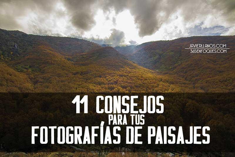 11 consejos de fotografía de paisajes