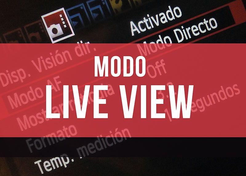 que-es-el-modo-live-view