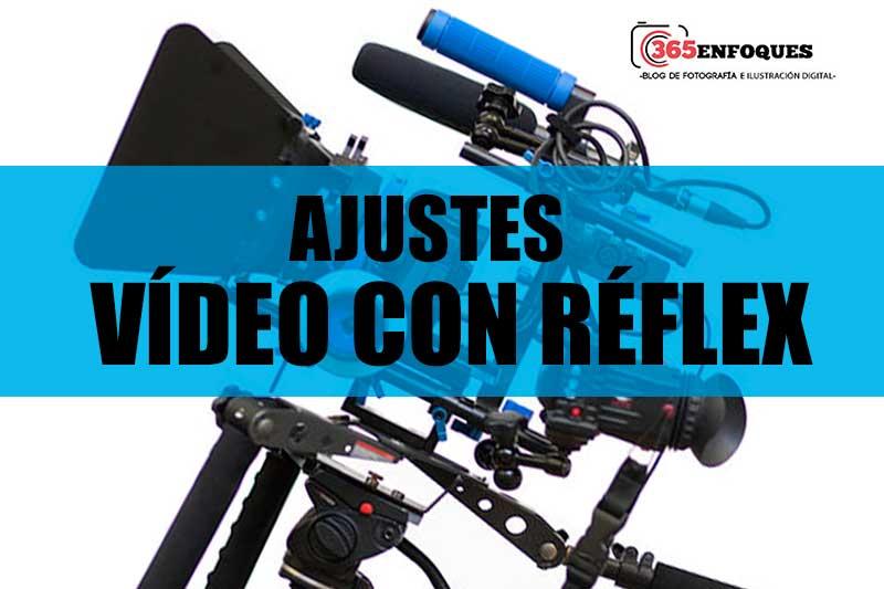 grabar videos con reflex