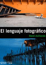 david duchemin el lenguaje fotográfico